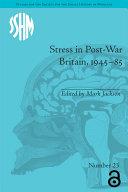 Stress in Post-War Britain