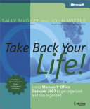 Take Back Your Life   Using Microsoft   Office Outlook   2007 to Get Organized and Stay Organized