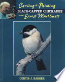 Carving and Painting a Black Capped Chickadee with Ernest Muehlmatt