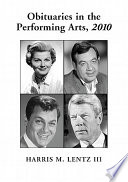 Obituaries in the Performing Arts  2010