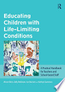 Educating Children with Life Limiting Conditions