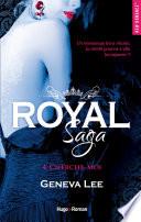 Royal Saga Tome 4 Cherche Moi