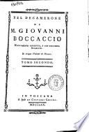 Del Decamerone di M  Giovanni Boccaccio nuovamente corretto  e con diligenza stampato  In cinque volumi in ottavo  Tomo primo   quinto