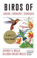 Birds of Aruba  Bonaire  and Curacao