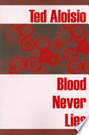 Blood Never Lies