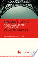 Kindler Kompakt  Franz  sische Literatur 19  Jahrhundert