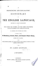 A Pronouncing and Explanatory Dictionary of the English Language