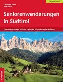 Seniorenwanderungen in Südtirol