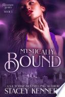 Mystically Bound