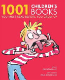 One Thousand and One Children s Books You Must Read Before You Grow Up