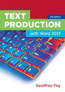 Text Production with Microsoft Word 2013