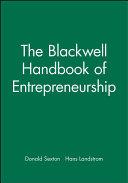 The Blackwell Handbook of Entrepreneurship