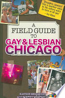 A Field Guide to Gay   Lesbian Chicago