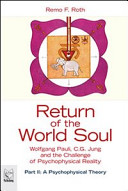 Return of the World Soul  Wolfgang Pauli  C  G  Jung and the Challenge of Psychophysical Reality