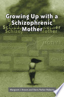 Growing Up With A Schizophrenic Mother : states today were raised by a...