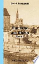 Ein Erbe am Rhein I