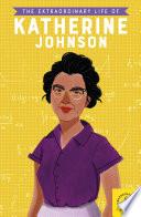The Extraordinary Life of Katherine Johnson Book PDF