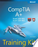 CompTIA   A    Training Kit  Exam 220 801 and Exam 220 802