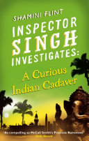 Inspector Singh Investigates: A Curious Indian Cadaver Mrs Singh Suggests They Attend