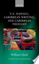 V  S  Naipaul  Caribbean Writing  and Caribbean Thought Book PDF