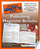 The Complete Idiot s Guide to Publishing Magazine Articles