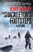 In Shackleton's Footsteps Four Men Led By Ernest