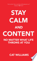 Stay Calm and Content