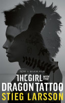 The Girl with the Dragon Tattoo  The Millennium Trilogy 1