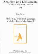 Fielding  Wieland  Goethe and the rise of the novel