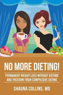 No More Dieting
