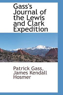 Gass s Journal of the Lewis and Clark Expedition