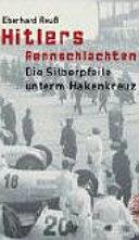 Hitlers Rennschlachten