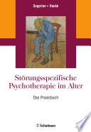Störungsspezifische Psychotherapie im Alter