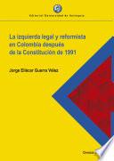 La izquierda legal y reformista en Colombia después de la Constitución de 1991
