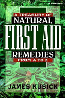 A Treasury of Natural First Aid Remedies from A to Z