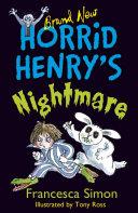 Horrid Henry s Nightmare