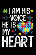 I Am His Voice He Is My Heart