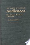 The Making of American Audiences