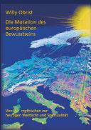 Die Mutation des europäischen Bewusstseins