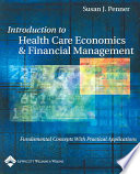 Introduction to Health Care Economics   Financial Management