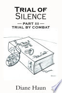 TRIAL OF SILENCE