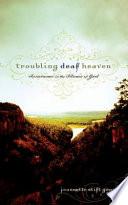 Troubling Deaf Heaven