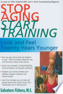 Stop Aging Start Training