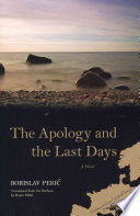 The Apology and the Last Days