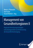 Management von Gesundheitsregionen II