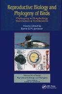 Reproductive Biology and Phylogeny of Birds  Phylogeny  morphology  hormones  fertilization