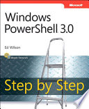 Windows PowerShell 3 0 Step by Step