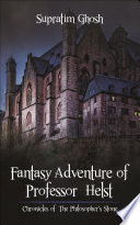 Fantasy Adventure of Professor Helst
