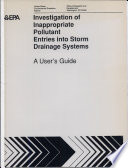 Investigation of Inappropriate Pollutant Entries Into Storm Drainage Systems Book PDF