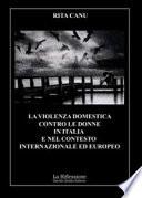 La violenza domestica contro le donne in Italia e nel contesto internazionale ed europeo
